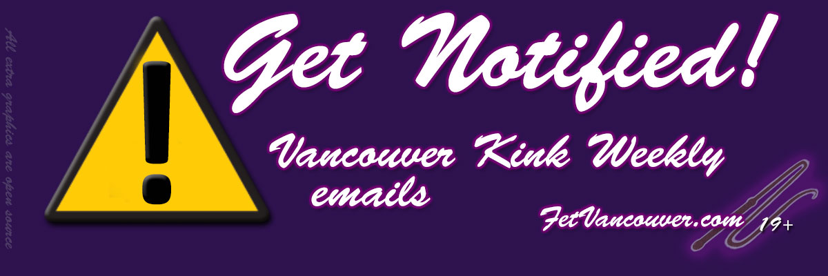 FetVancouver.com - Vancouver Fetish Events & Vancouver Fetish club listings