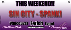 Vancouver BDSM Events Sin City SPANK!