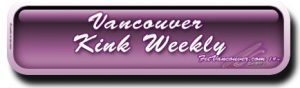FetVancouver.com Vancouver Kink Weekly Preview Small